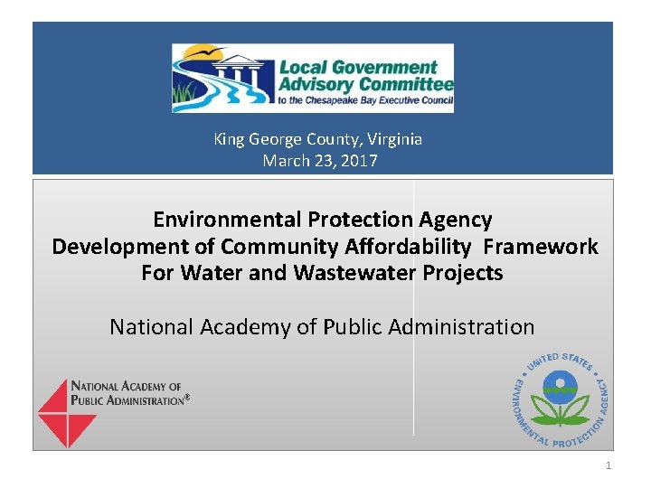 King George County, Virginia March 23, 2017 Environmental Protection Agency Development of Community Affordability