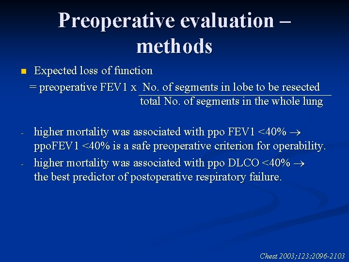 Preoperative evaluation – methods n - - Expected loss of function = preoperative FEV