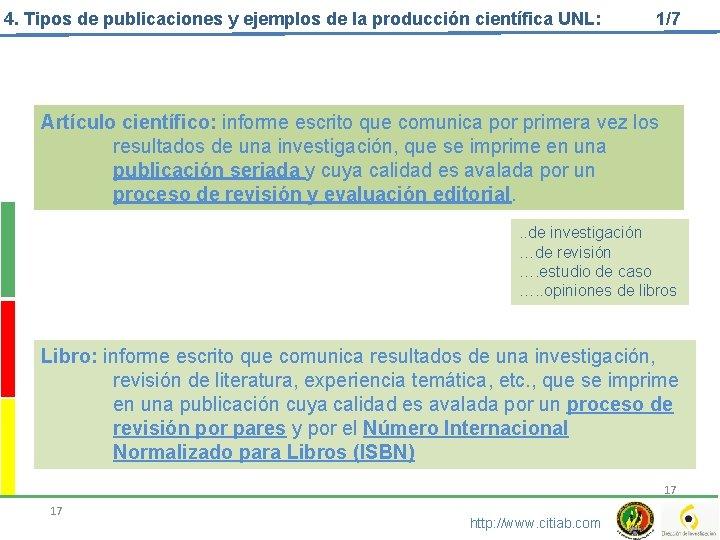 4. Tipos de publicaciones y ejemplos de la producción científica UNL: 1/7 Artículo científico: