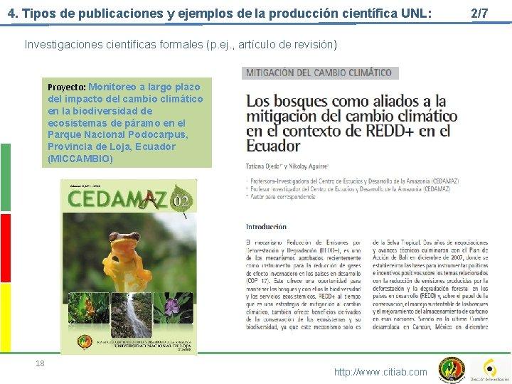 4. Tipos de publicaciones y ejemplos de la producción científica UNL: Investigaciones científicas formales
