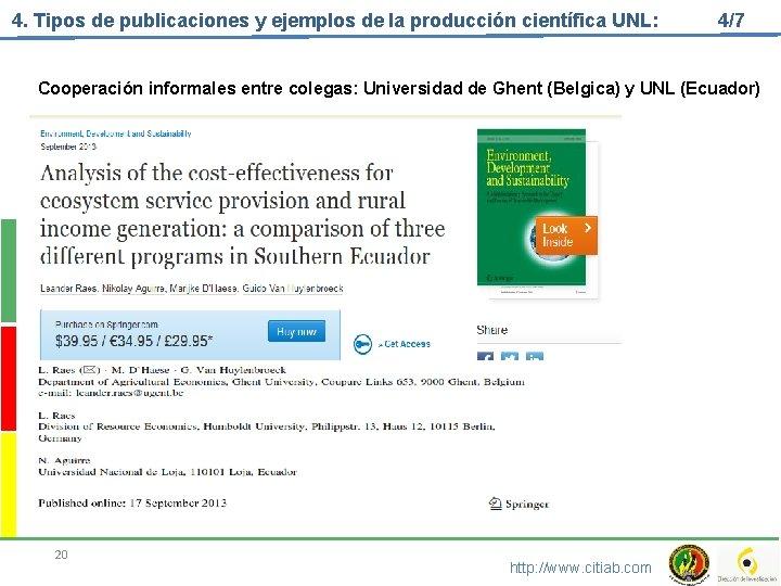 4. Tipos de publicaciones y ejemplos de la producción científica UNL: 4/7 Cooperación informales