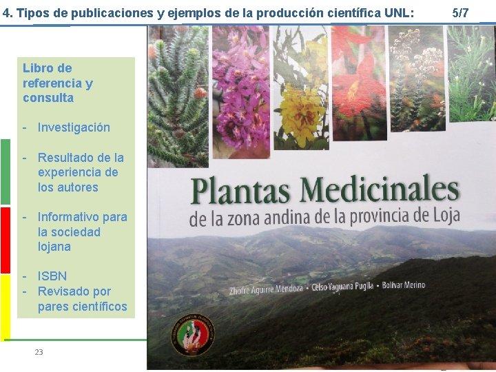 4. Tipos de publicaciones y ejemplos de la producción científica UNL: Libro de referencia