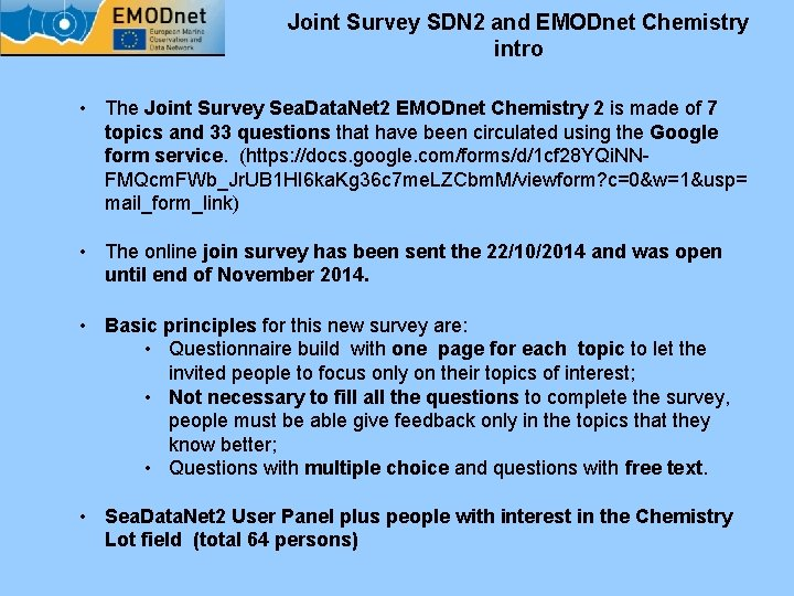Joint Survey SDN 2 and EMODnet Chemistry intro • The Joint Survey Sea. Data.