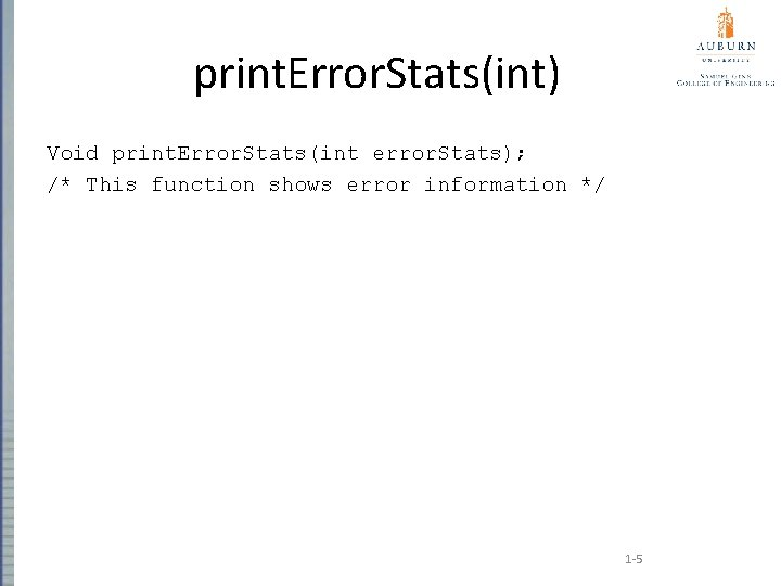 print. Error. Stats(int) Void print. Error. Stats(int error. Stats); /* This function shows error