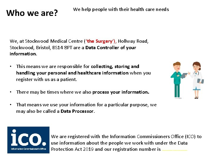 Who we are? We help people with their health care needs We, at Stockwood