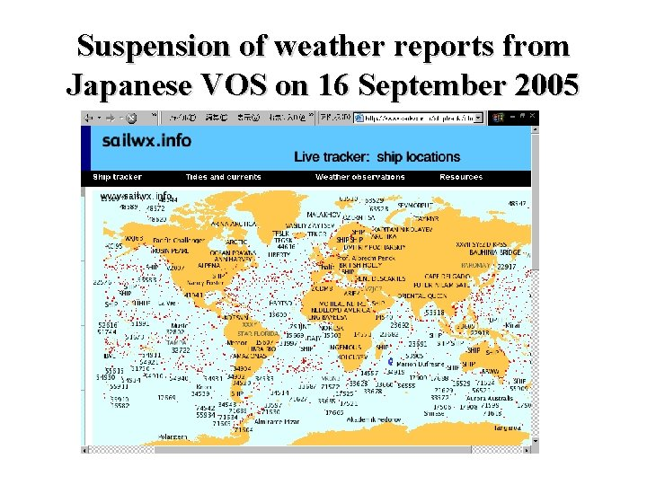 Suspension of weather reports from Japanese VOS on 16 September 2005