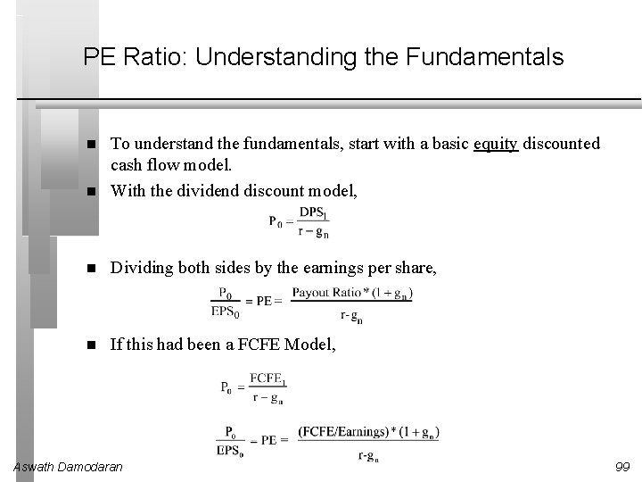 PE Ratio: Understanding the Fundamentals To understand the fundamentals, start with a basic equity