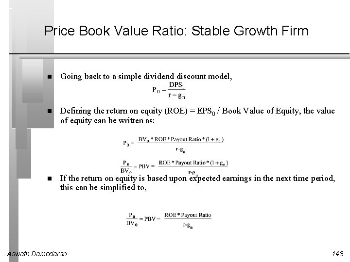 Price Book Value Ratio: Stable Growth Firm Going back to a simple dividend discount