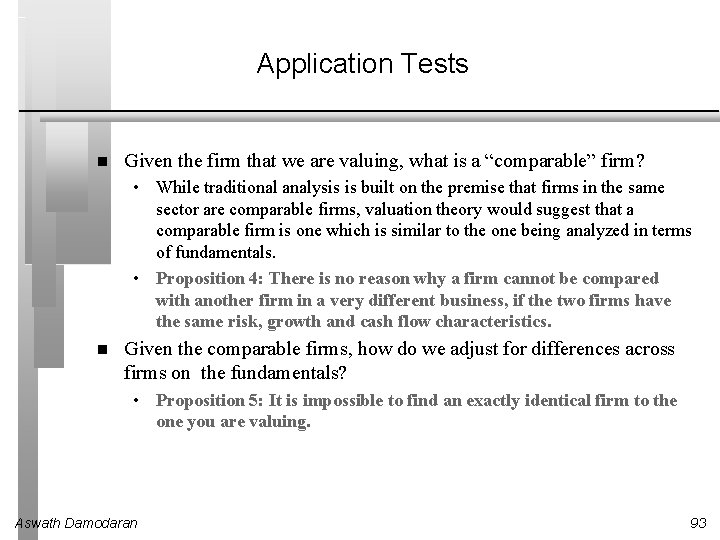 """Application Tests Given the firm that we are valuing, what is a """"comparable"""" firm?"""