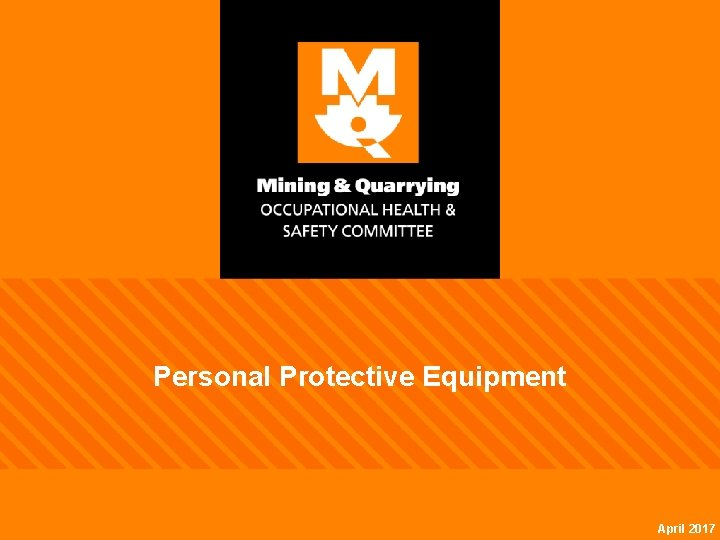 Personal Protective Equipment April 2017
