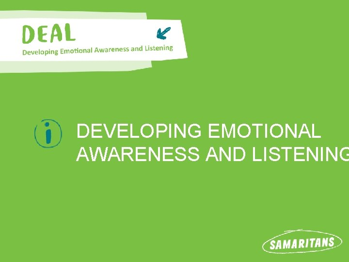 DEVELOPING EMOTIONAL AWARENESS AND LISTENING