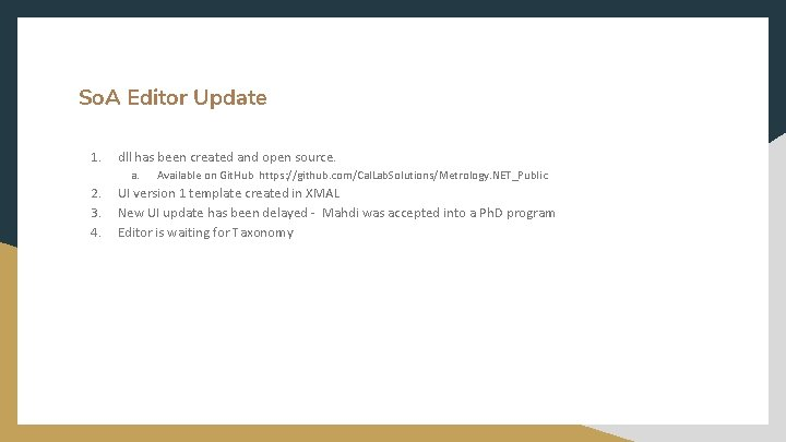 So. A Editor Update 1. dll has been created and open source. a. 2.