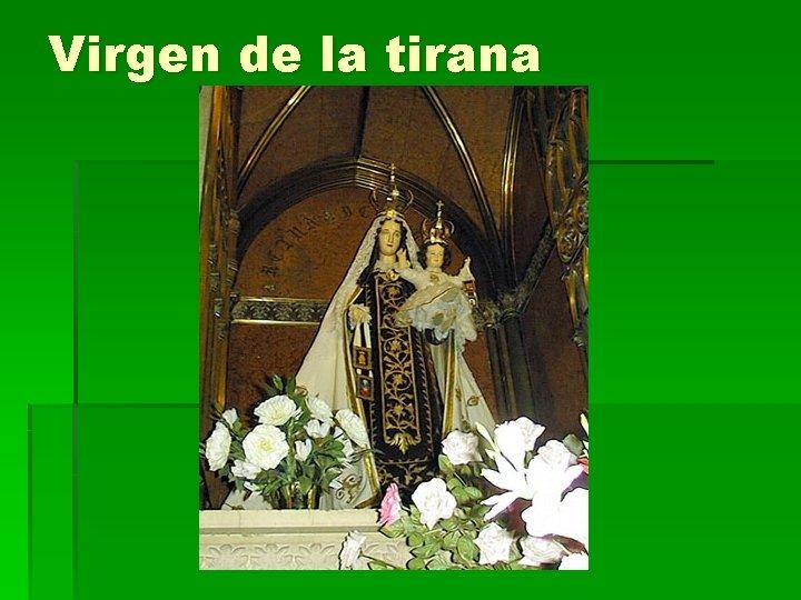 Virgen de la tirana