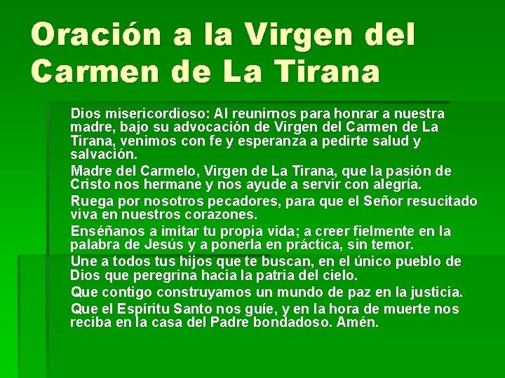 Oración a la Virgen del Carmen de La Tirana Dios misericordioso: Al reunirnos para