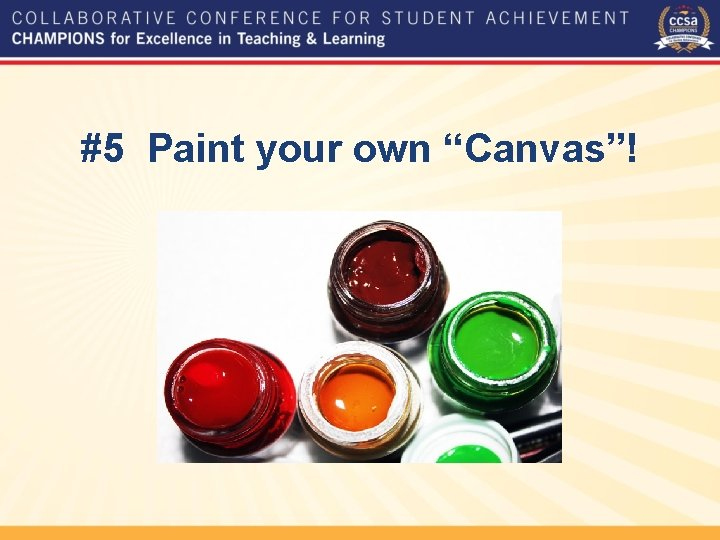 """#5 Paint your own """"Canvas""""! https: //youtu. be/3 D 6 ij. OYUdj 0"""