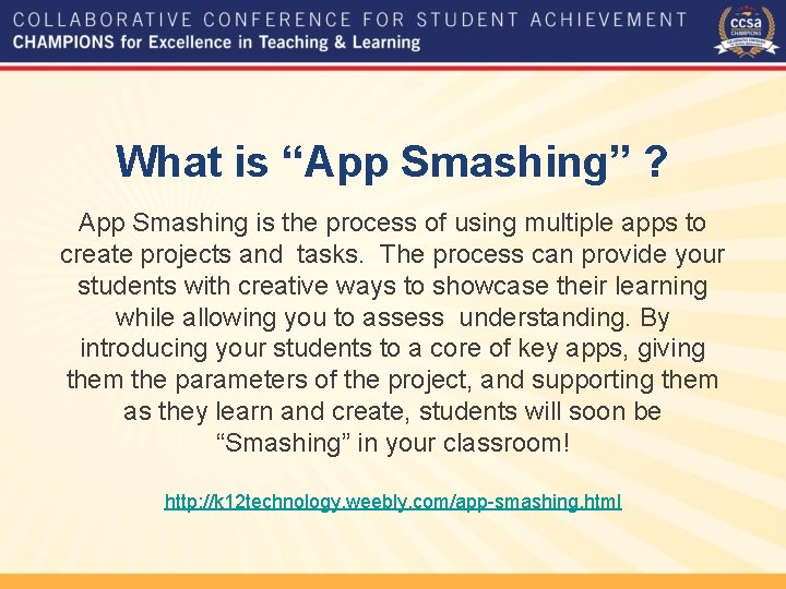 """What is """"App Smashing"""" ? App Smashing is the process of using multiple apps"""