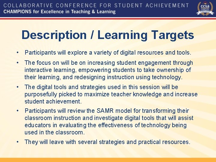 Description / Learning Targets • Participants will explore a variety of digital resources and