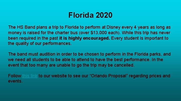 Florida 2020 The HS Band plans a trip to Florida to perform at Disney