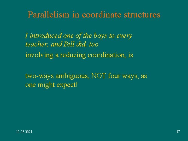Parallelism in coordinate structures I introduced one of the boys to every teacher, and