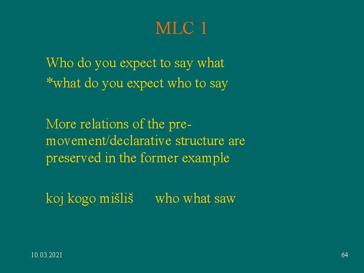 MLC 1 Who do you expect to say what *what do you expect who