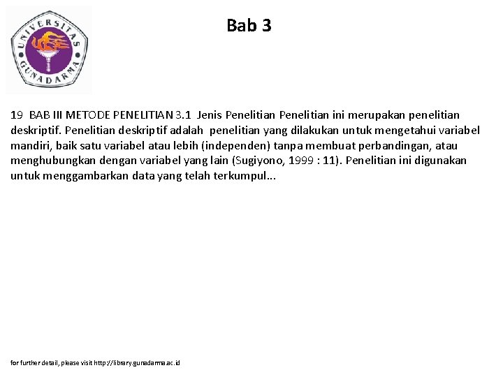 Bab 3 19 BAB III METODE PENELITIAN 3. 1 Jenis Penelitian ini merupakan penelitian
