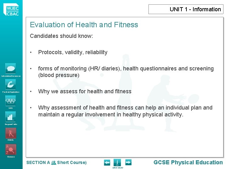 UNIT 1 - Information Evaluation of Health and Fitness Candidates should know: • Protocols,