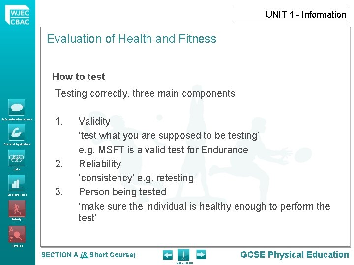 UNIT 1 - Information Evaluation of Health and Fitness How to test Testing correctly,