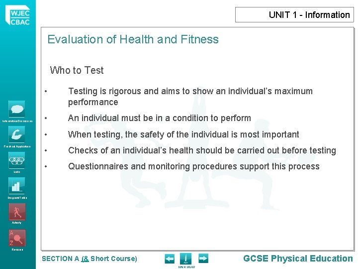 UNIT 1 - Information Evaluation of Health and Fitness Who to Test Information/Discussion Practical