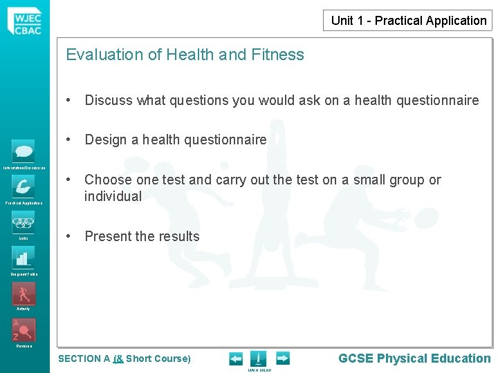 Unit 1 - Practical Application Evaluation of Health and Fitness • Discuss what questions