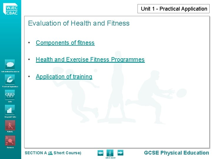 Unit 1 - Practical Application Evaluation of Health and Fitness • Components of fitness