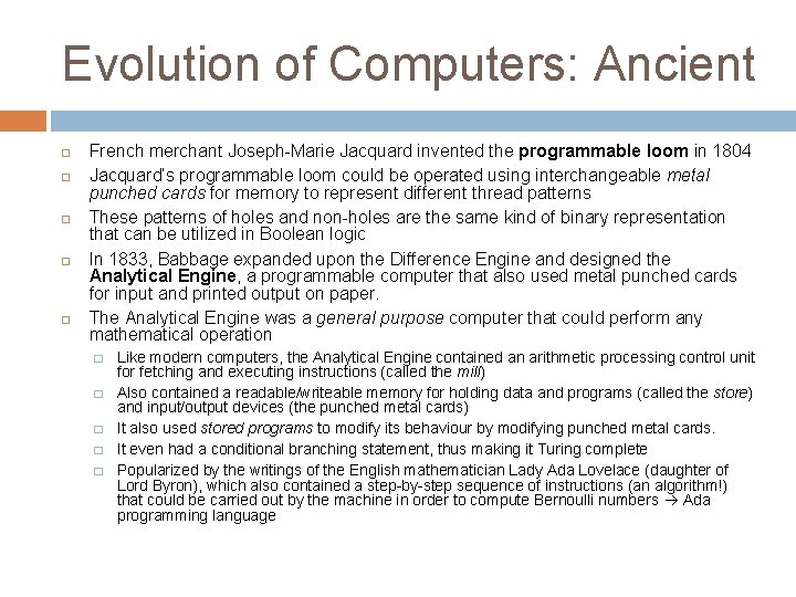 Evolution of Computers: Ancient French merchant Joseph-Marie Jacquard invented the programmable loom in 1804
