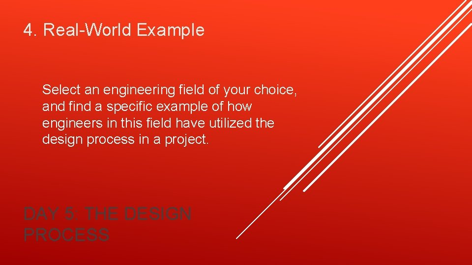 4. Real-World Example Select an engineering field of your choice, and find a specific