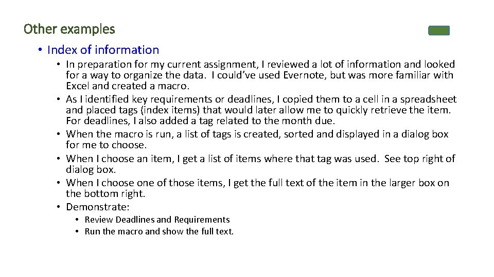 Other examples • Index of information • In preparation for my current assignment, I
