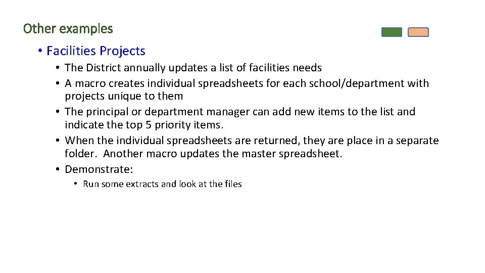 Other examples • Facilities Projects • The District annually updates a list of facilities