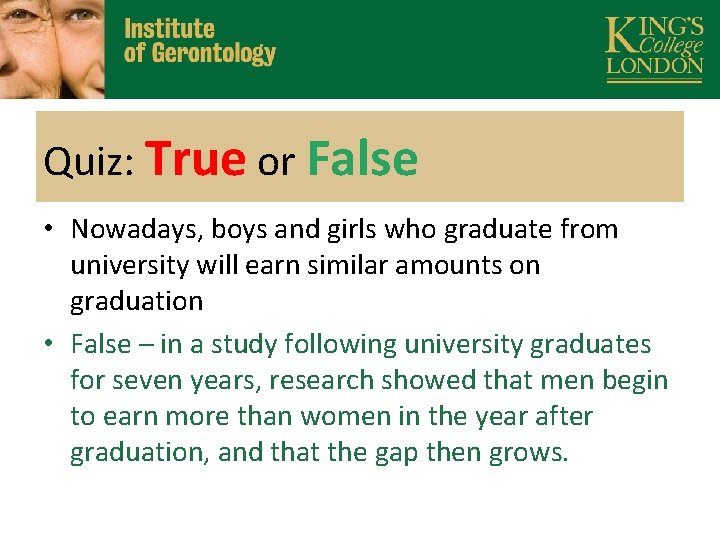 Quiz: True or False • Nowadays, boys and girls who graduate from university will