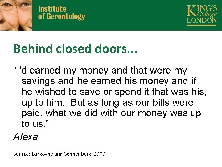 """Behind closed doors. . . """"I'd earned my money and that were my savings"""