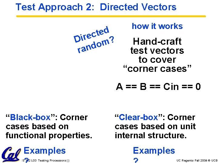Test Approach 2: Directed Vectors d e t c Dire m? o d n