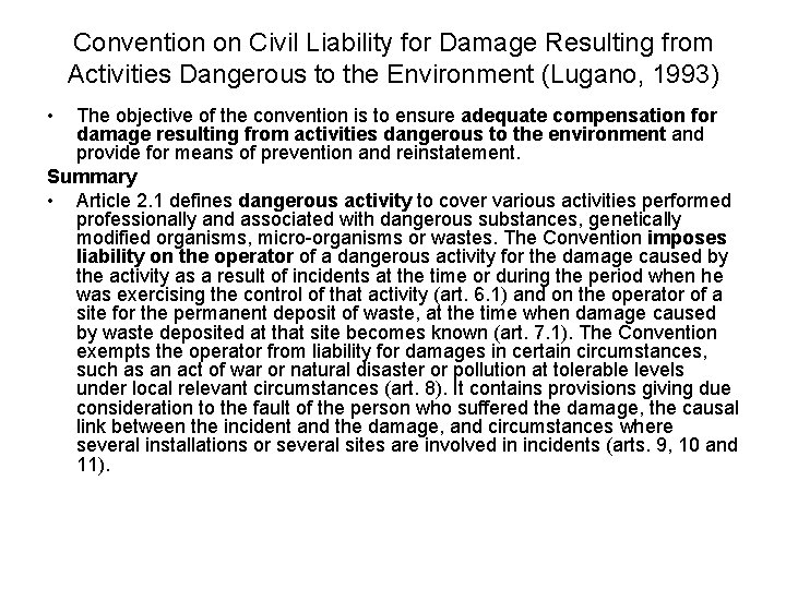 Convention on Civil Liability for Damage Resulting from Activities Dangerous to the Environment (Lugano,