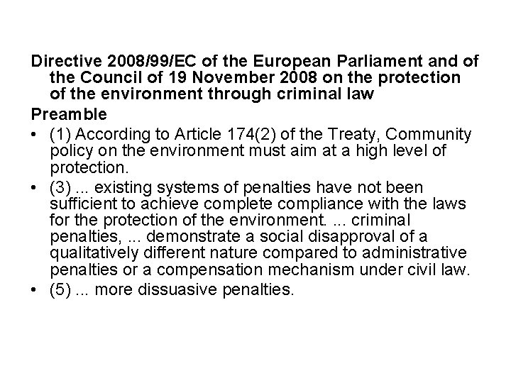 Directive 2008/99/EC of the European Parliament and of the Council of 19 November 2008