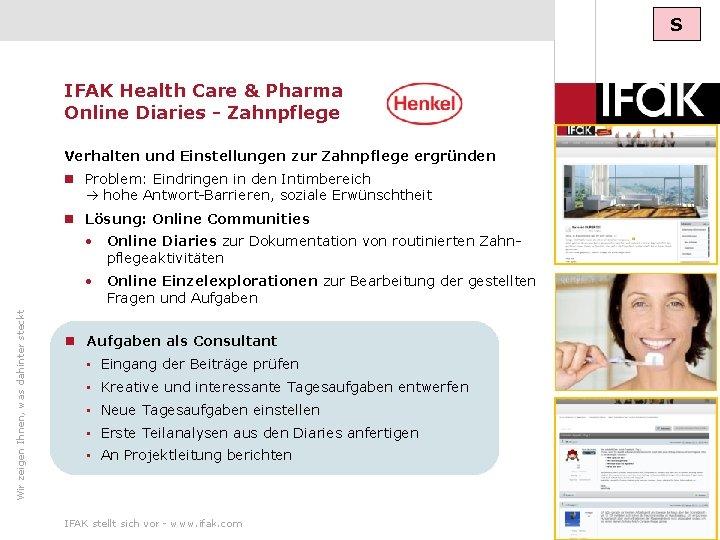 S IFAK Health Care & Pharma Online Diaries - Zahnpflege Verhalten und Einstellungen zur