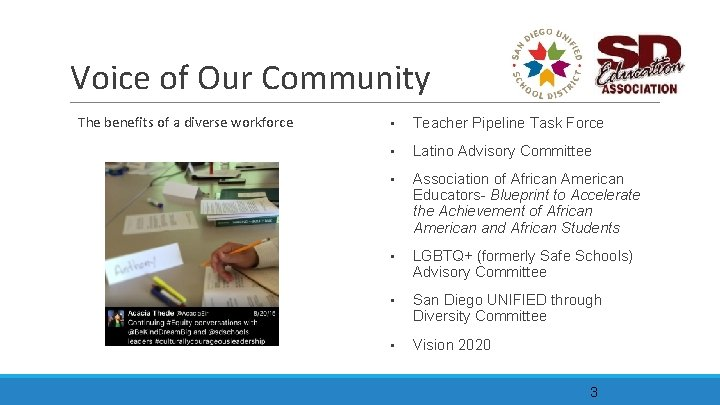 Voice of Our Community The benefits of a diverse workforce • Teacher Pipeline Task