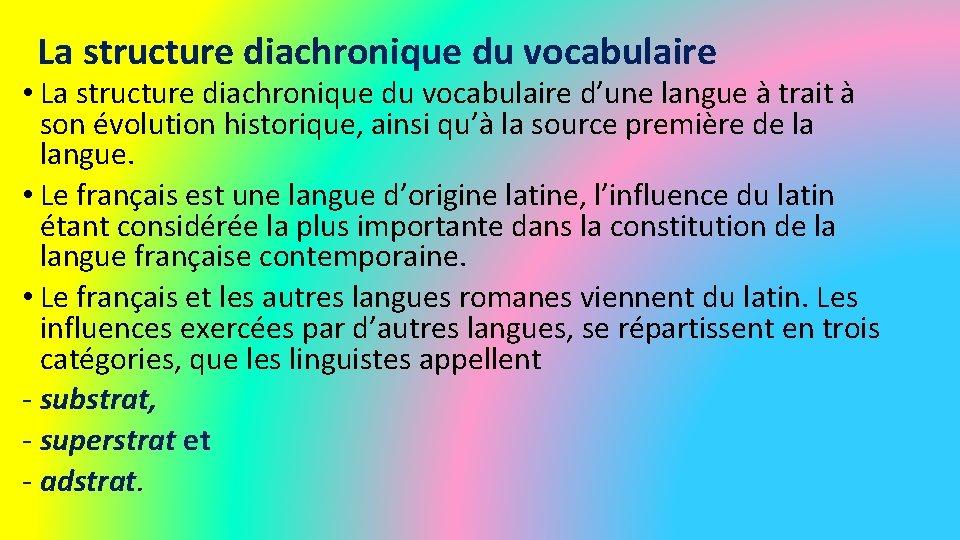 La structure diachronique du vocabulaire • La structure diachronique du vocabulaire d'une langue à