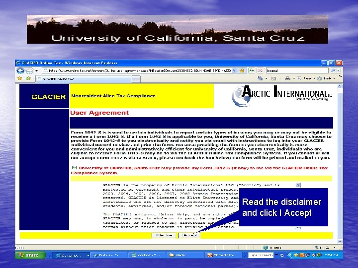 Read the disclaimer and click I Accept