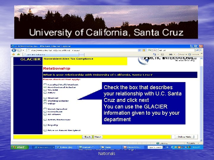 Check the box that describes your relationship with U. C. Santa Cruz and click