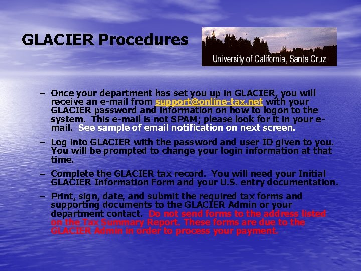 GLACIER Procedures – Once your department has set you up in GLACIER, you will