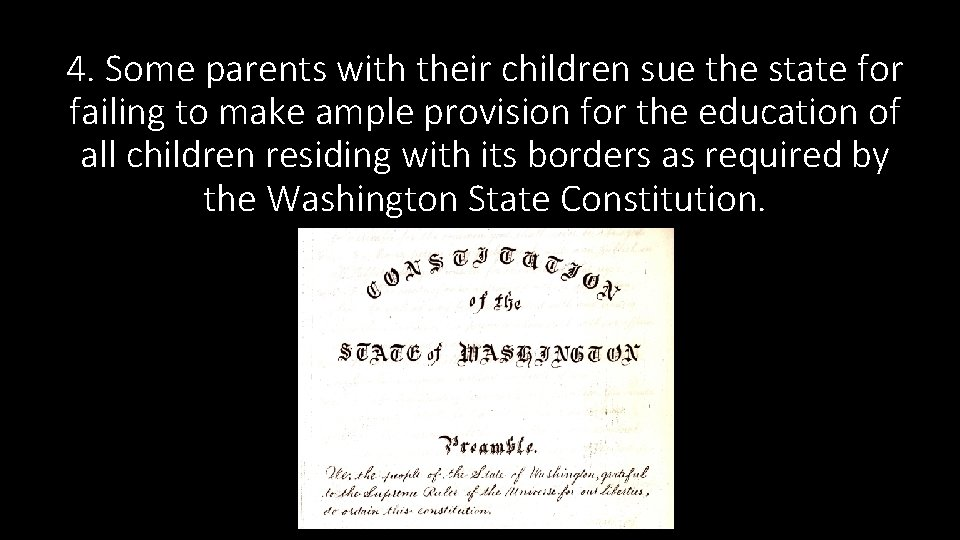 4. Some parents with their children sue the state for failing to make ample