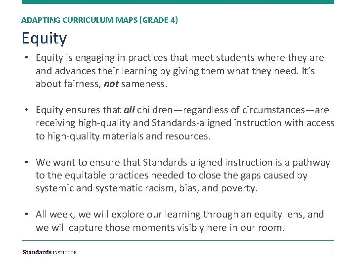 ADAPTING CURRICULUM MAPS (GRADE 4) Equity • Equity is engaging in practices that meet