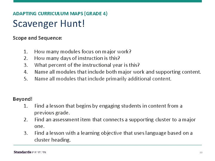 ADAPTING CURRICULUM MAPS (GRADE 4) Scavenger Hunt! Scope and Sequence: 1. 2. 3. 4.