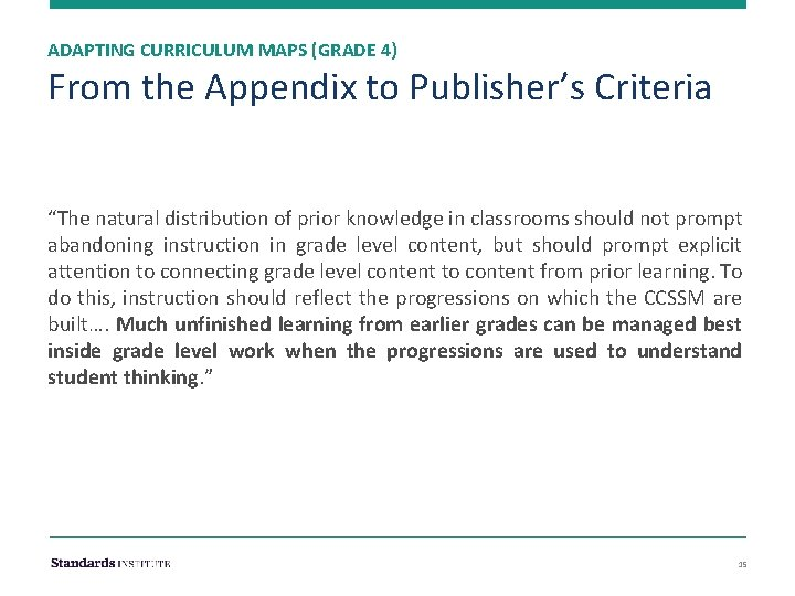 """ADAPTING CURRICULUM MAPS (GRADE 4) From the Appendix to Publisher's Criteria """"The natural distribution"""