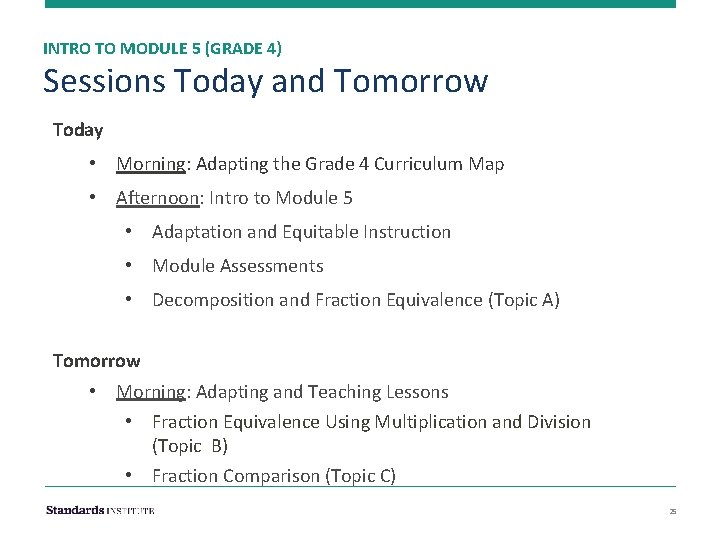 INTRO TO MODULE 5 (GRADE 4) Sessions Today and Tomorrow Today • Morning: Adapting
